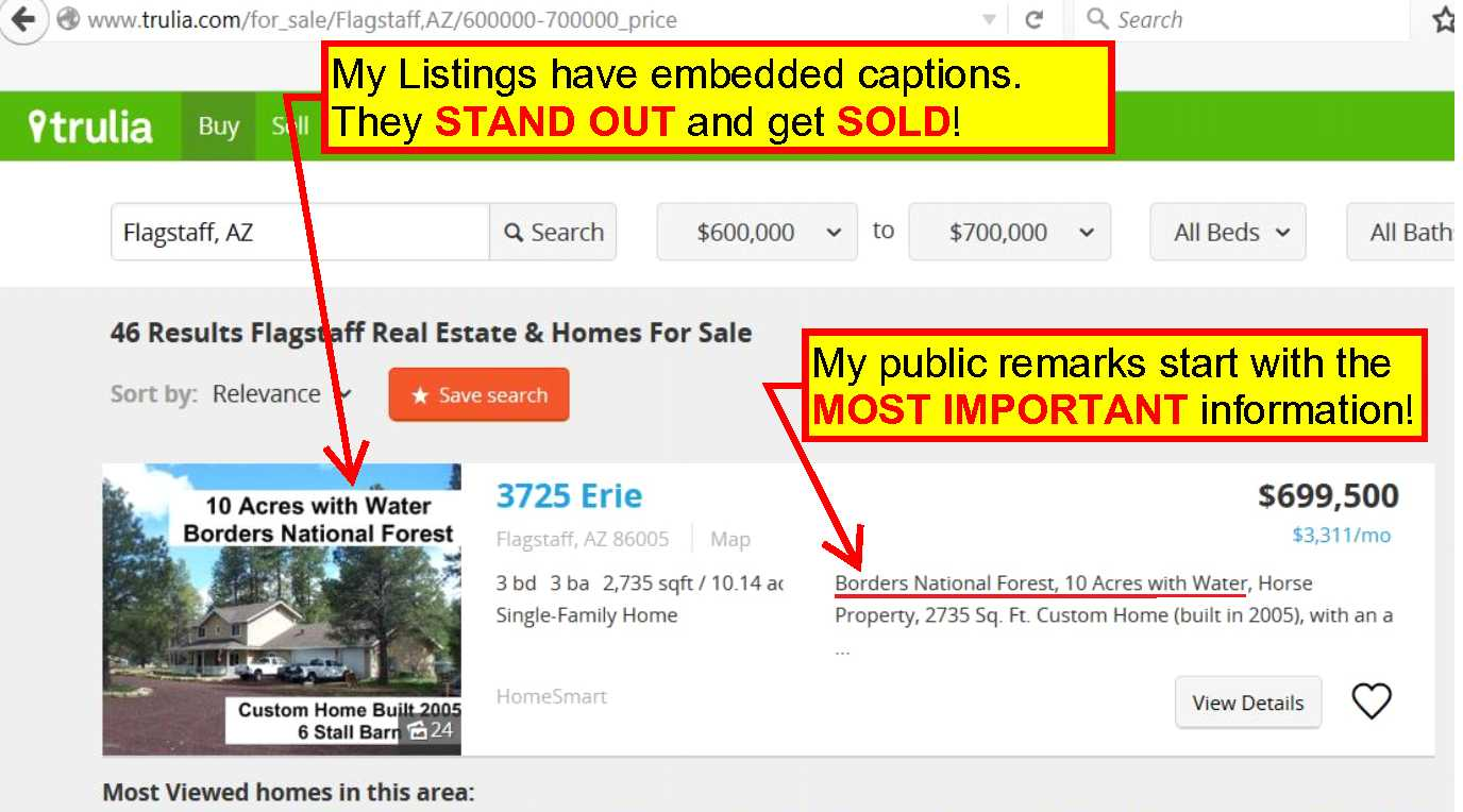 My real estate listings on Trulia STAND OUT and get LOTS of exposure to buyers!